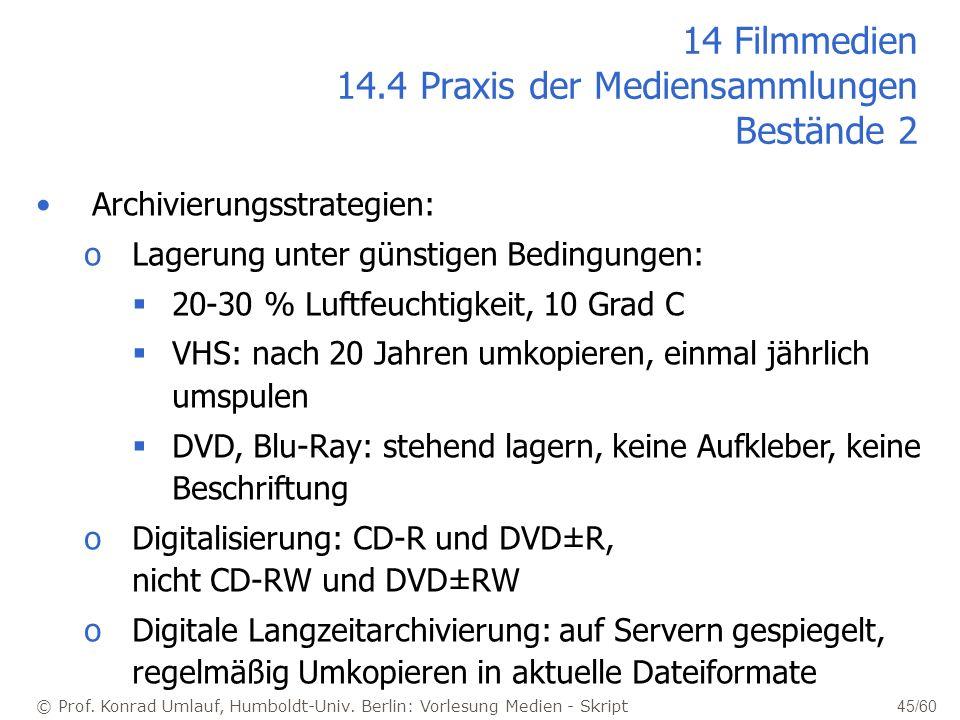 14 Filmmedien 14.4 Praxis der Mediensammlungen Bestände 2