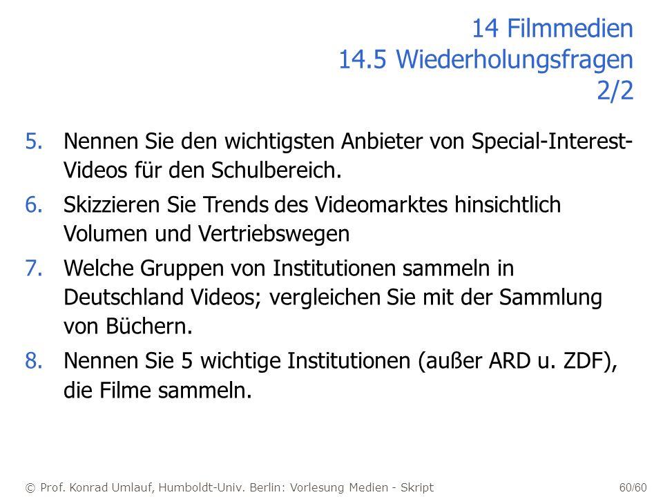 14 Filmmedien 14.5 Wiederholungsfragen 2/2
