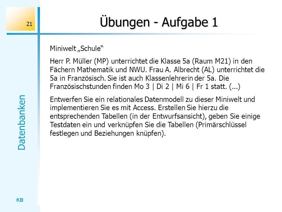 """Übungen - Aufgabe 1 Miniwelt """"Schule"""