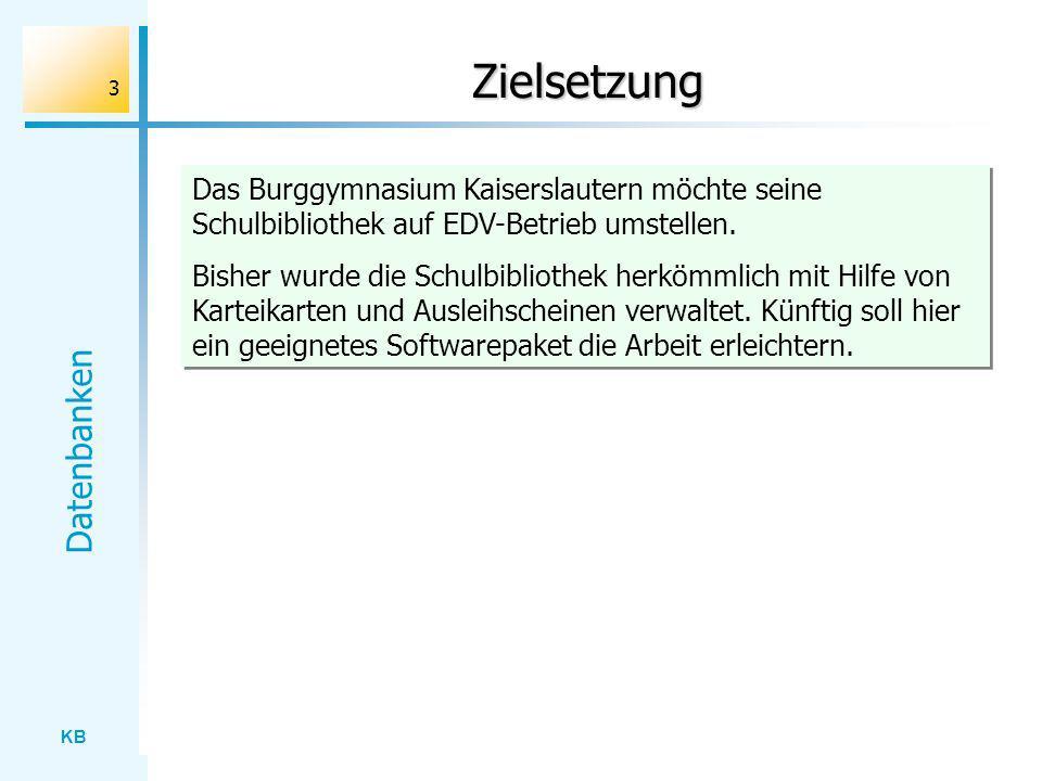 Zielsetzung Das Burggymnasium Kaiserslautern möchte seine Schulbibliothek auf EDV-Betrieb umstellen.
