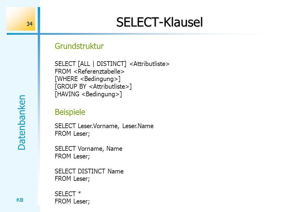 SELECT-Klausel Grundstruktur Beispiele