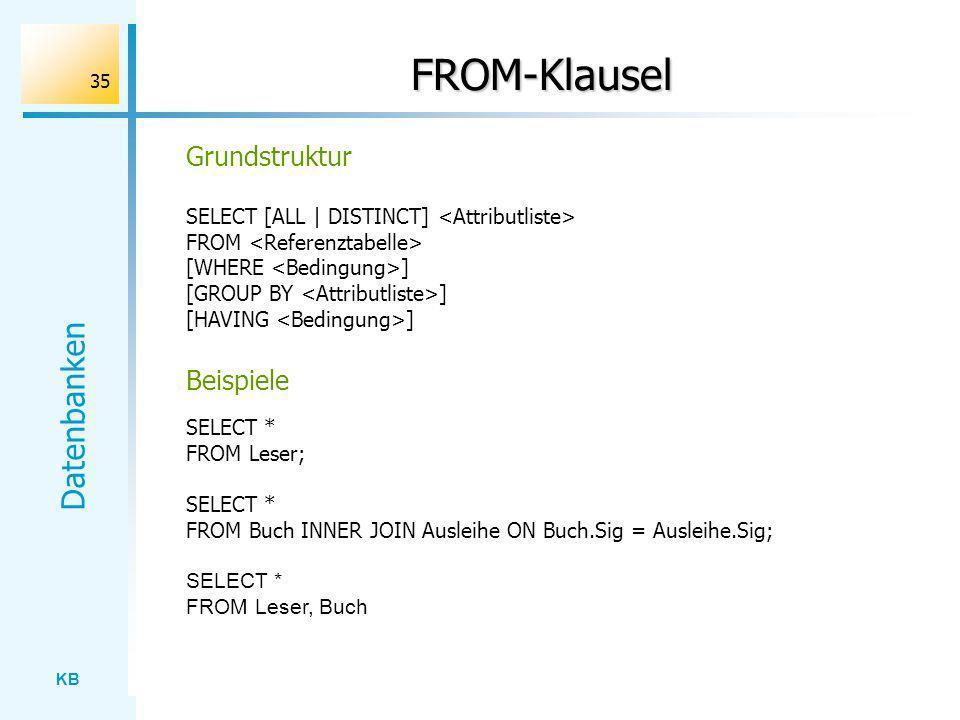 FROM-Klausel Grundstruktur Beispiele