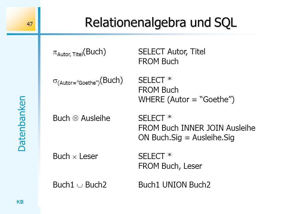 Relationenalgebra und SQL