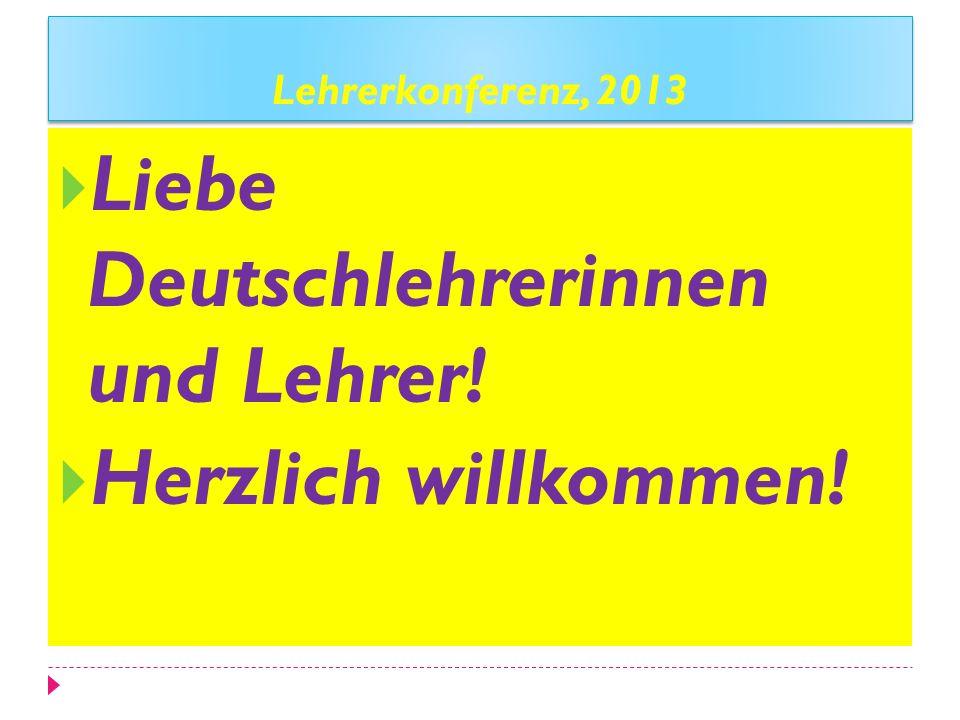 Liebe Deutschlehrerinnen und Lehrer!
