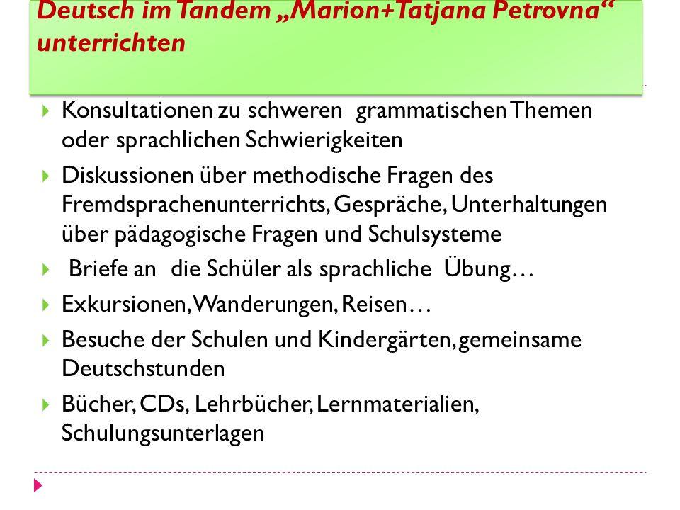 "Deutsch im Tandem ""Marion+Tatjana Petrovna unterrichten"