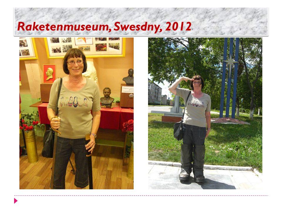 Raketenmuseum, Swesdny, 2012