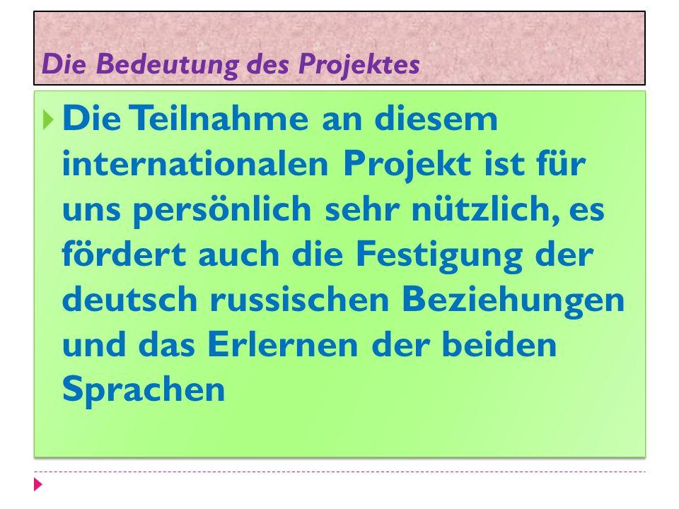 Die Bedeutung des Projektes
