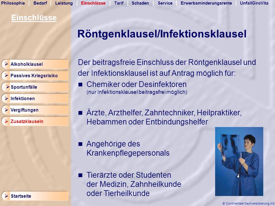 Röntgenklausel/Infektionsklausel