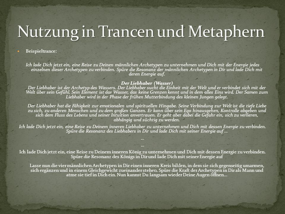 Nutzung in Trancen und Metaphern