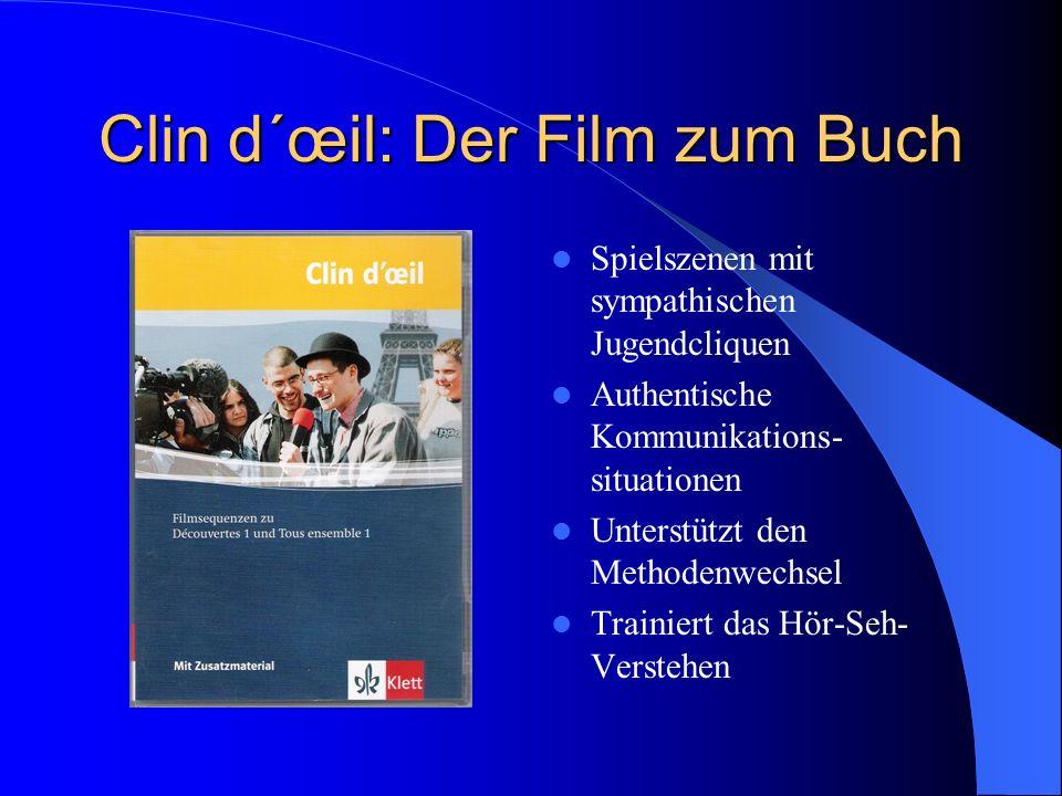 Clin d´œil: Der Film zum Buch