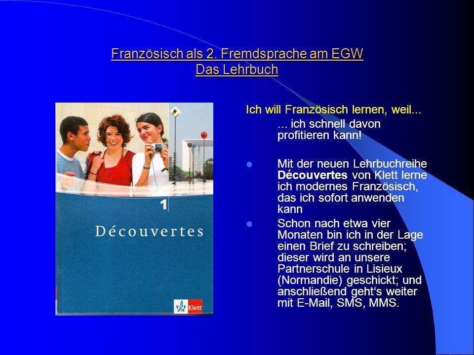 Französisch als 2. Fremdsprache am EGW Das Lehrbuch