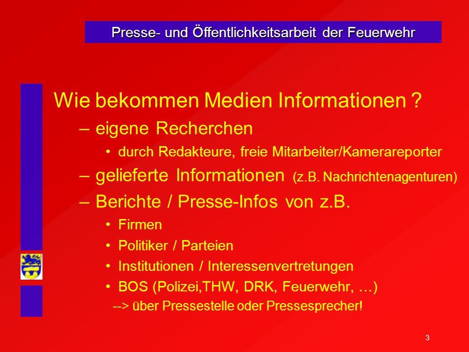 Wie bekommen Medien Informationen