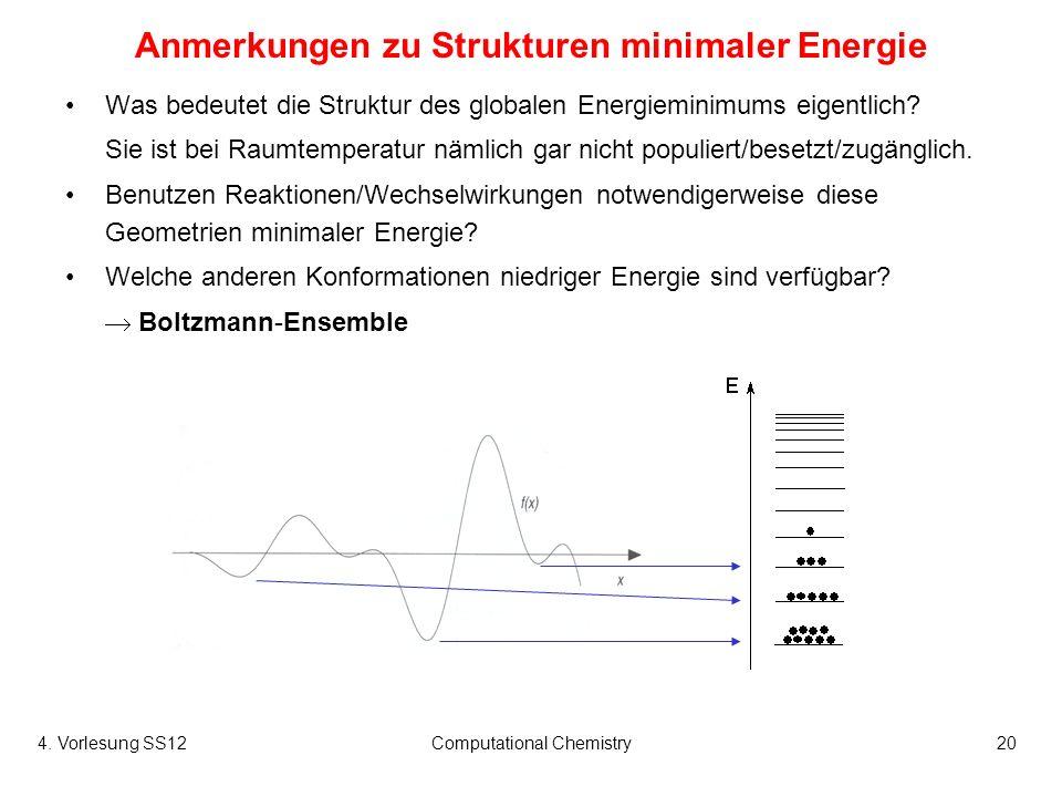Anmerkungen zu Strukturen minimaler Energie