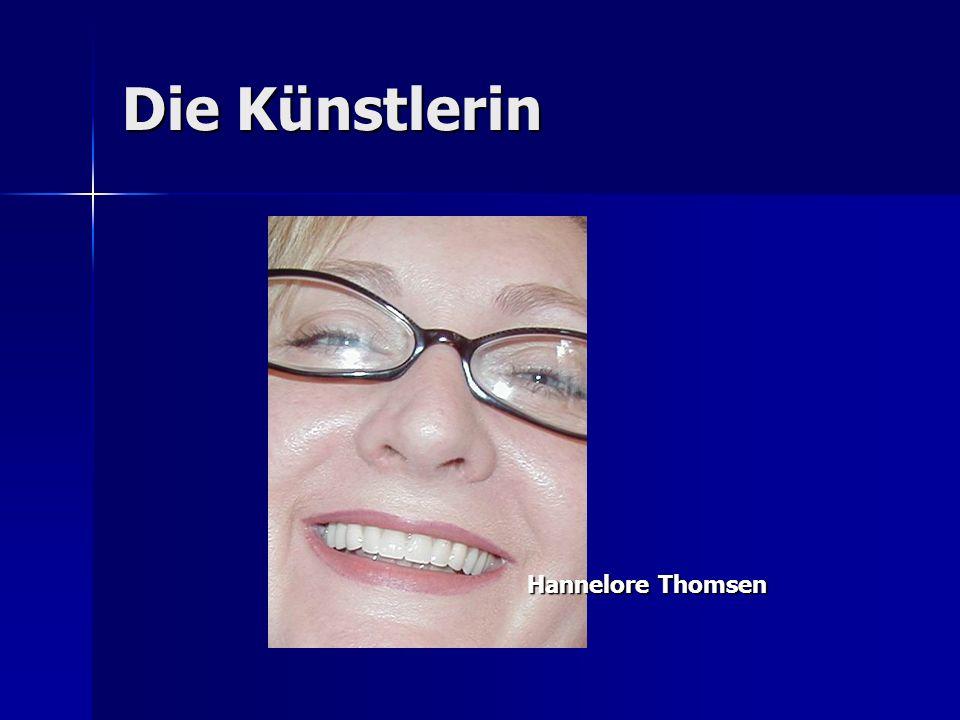 Die Künstlerin Hannelore Thomsen