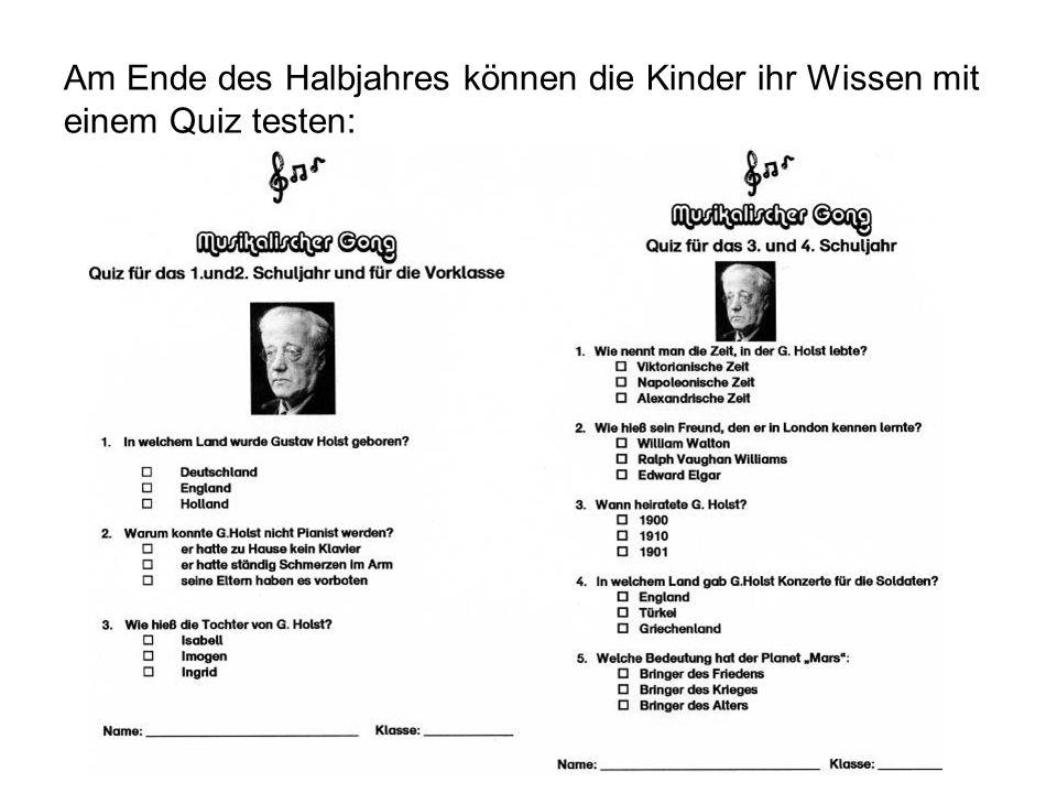 Am Ende des Halbjahres können die Kinder ihr Wissen mit einem Quiz testen: