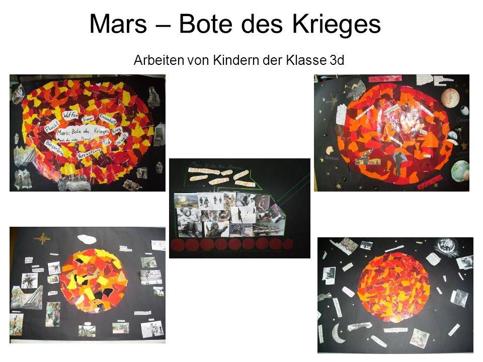 Mars – Bote des Krieges Arbeiten von Kindern der Klasse 3d