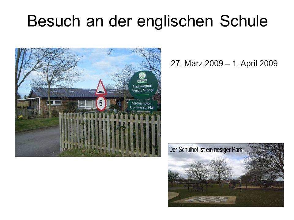 Besuch an der englischen Schule