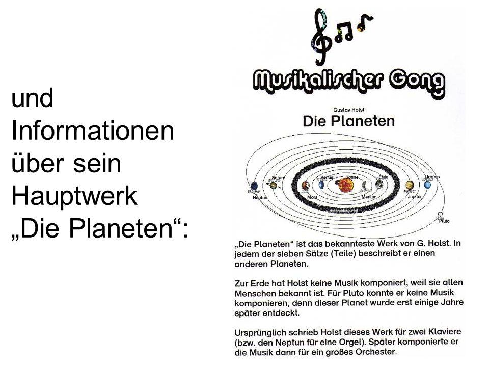 """und Informationen über sein Hauptwerk """"Die Planeten :"""
