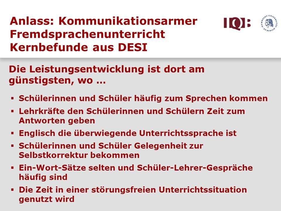 Anlass: Kommunikationsarmer Fremdsprachenunterricht