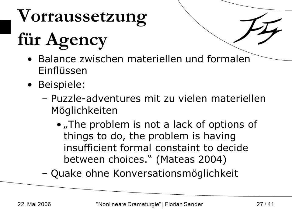 Vorraussetzung für Agency