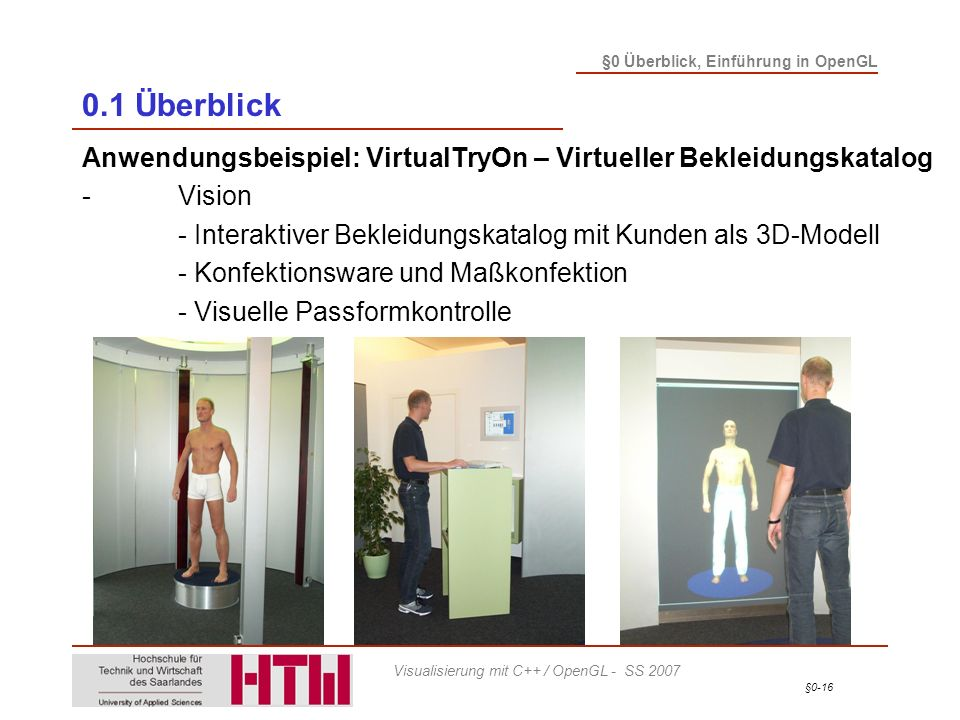 0.1 Überblick Anwendungsbeispiel: VirtualTryOn – Virtueller Bekleidungskatalog. - Vision.