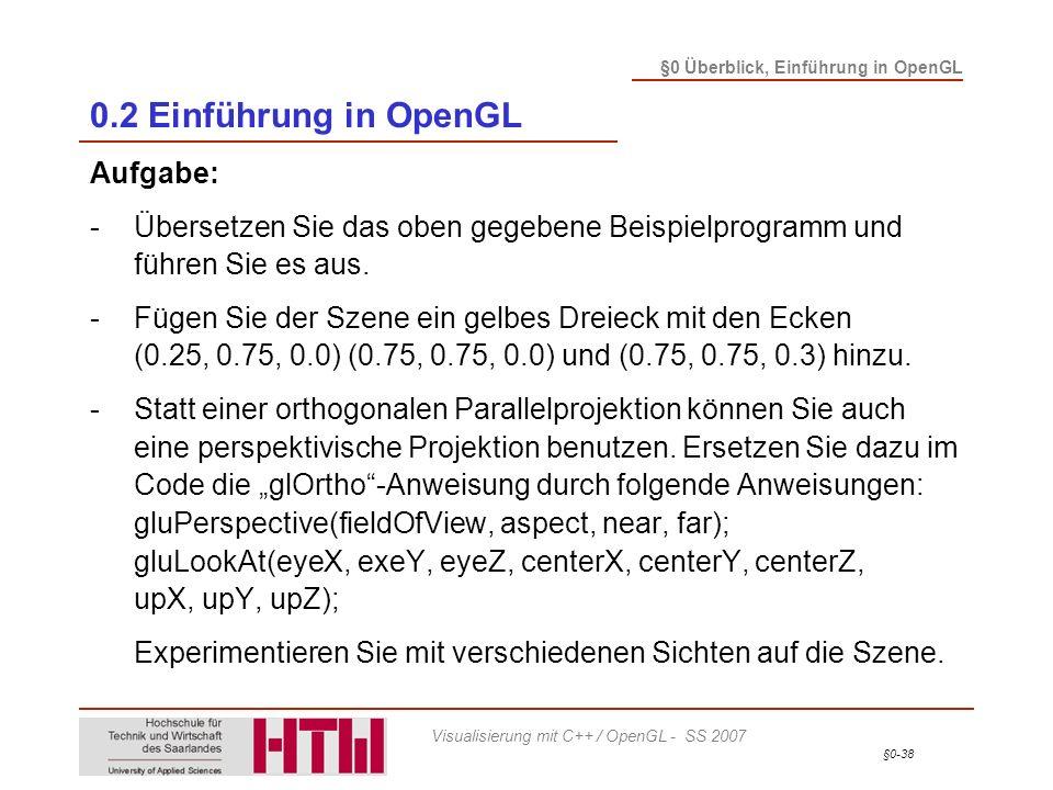 0.2 Einführung in OpenGL Aufgabe: