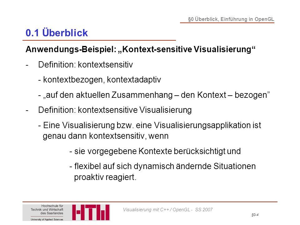 """0.1 Überblick Anwendungs-Beispiel: """"Kontext-sensitive Visualisierung"""