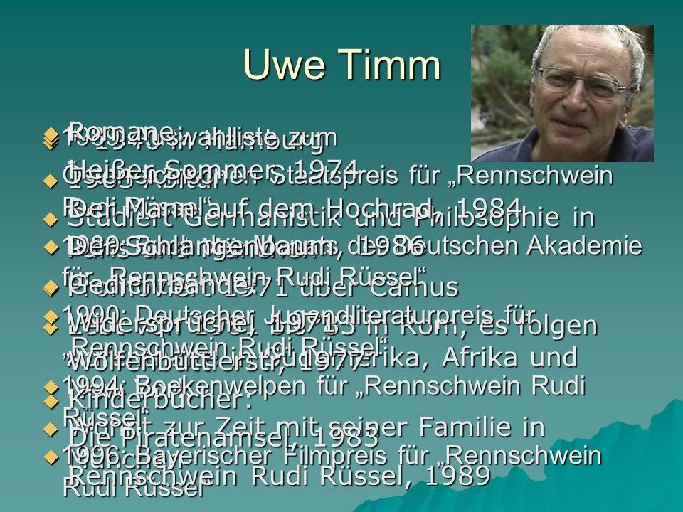 Uwe Timm Romane: 1989: Auswahlliste zum * 1940 in Hamburg