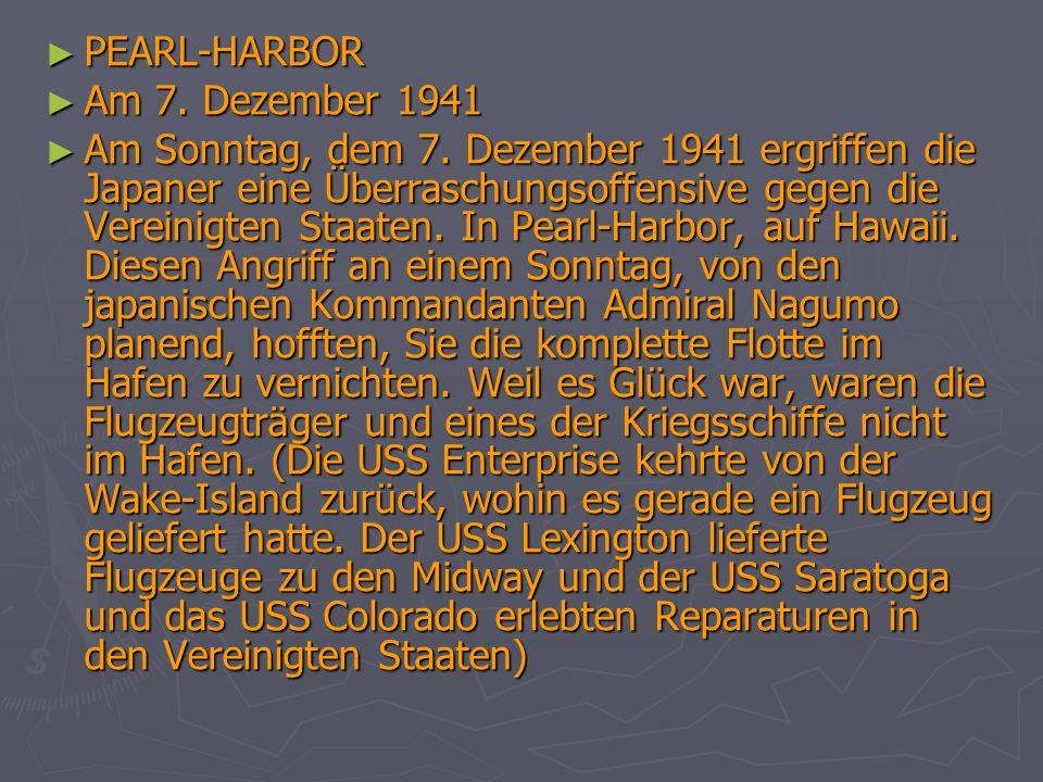 PEARL-HARBORAm 7. Dezember 1941.