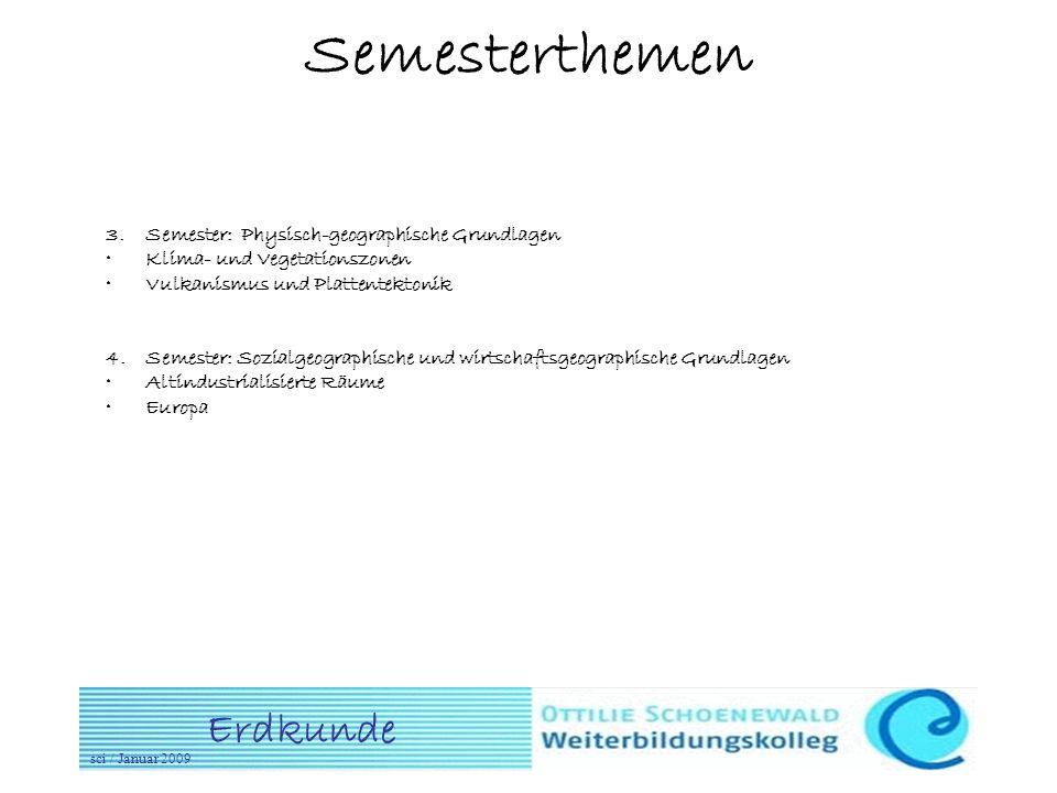 Semesterthemen 3. Semester: Physisch-geographische Grundlagen