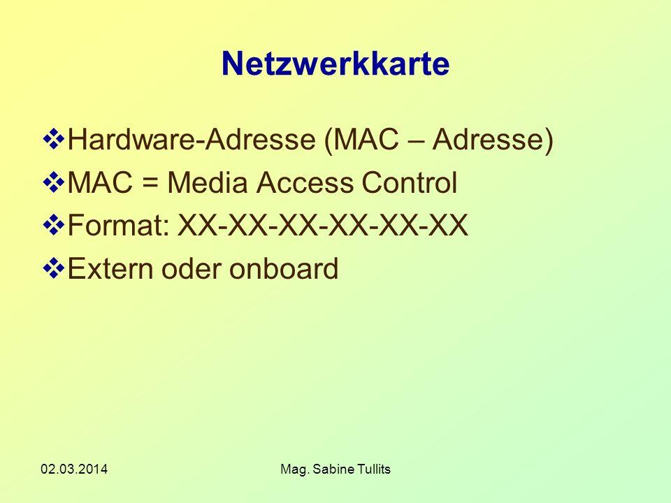 Netzwerkkarte Hardware-Adresse (MAC – Adresse)