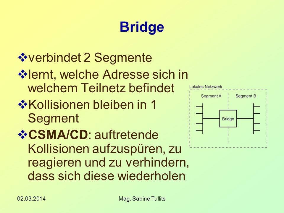 Bridge verbindet 2 Segmente