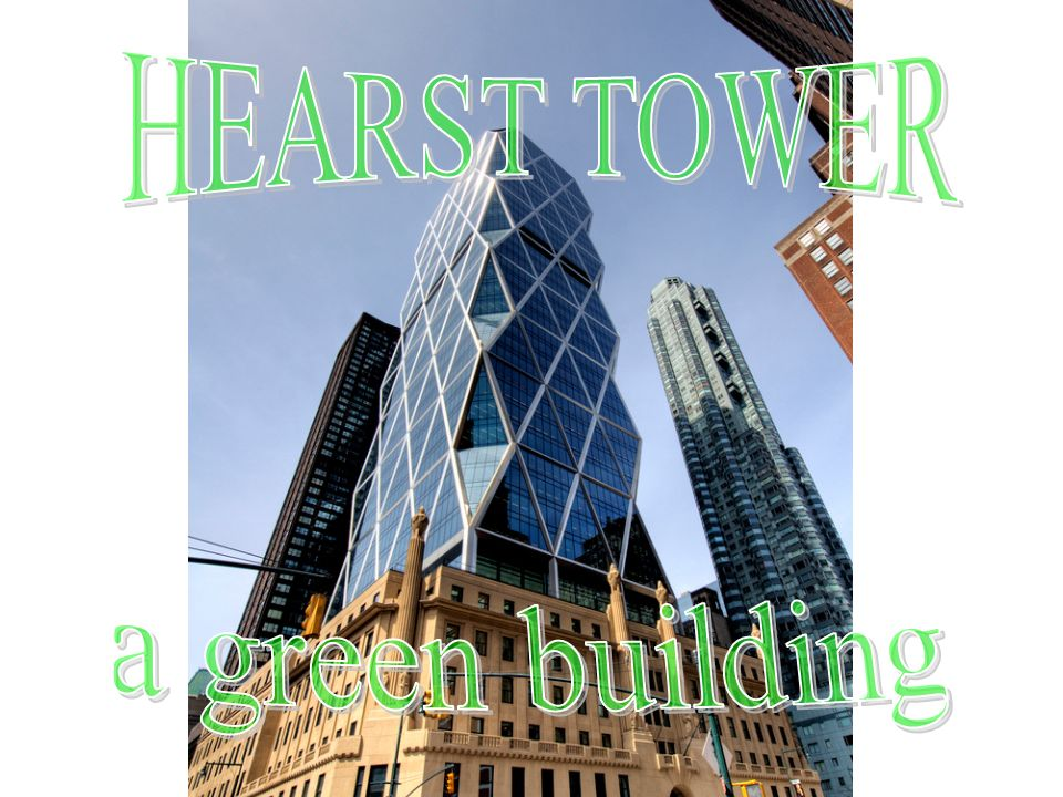HEARST TOWER a green building
