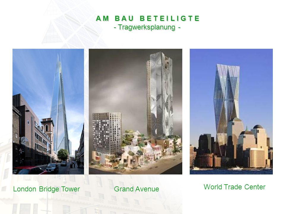 A M B A U B E T E I L I G T E - Tragwerksplanung - World Trade Center.
