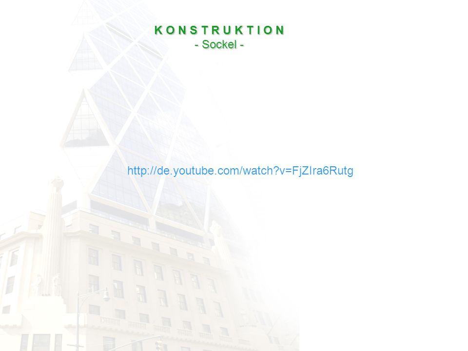 K O N S T R U K T I O N - Sockel - http://de.youtube.com/watch v=FjZIra6Rutg