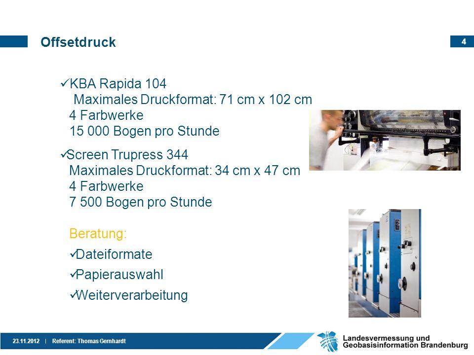 Offsetdruck KBA Rapida 104. Maximales Druckformat: 71 cm x 102 cm. 4 Farbwerke. 15 000 Bogen pro Stunde.