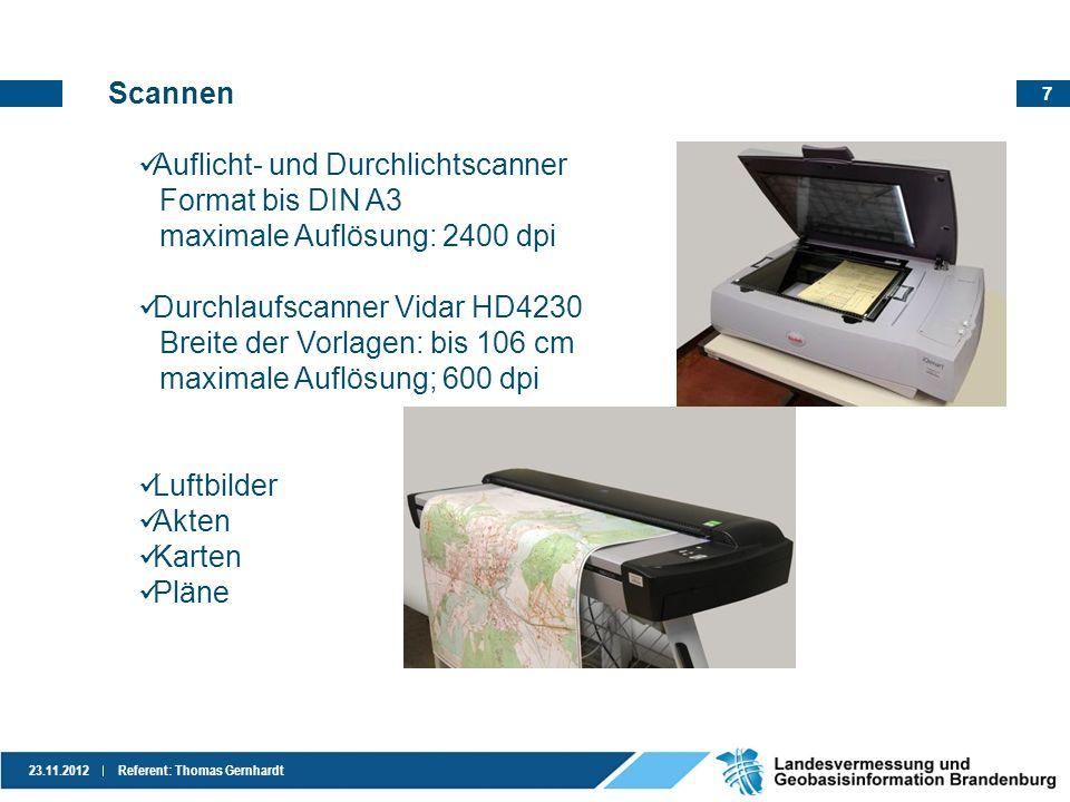 Scannen Auflicht- und Durchlichtscanner. Format bis DIN A3. maximale Auflösung: 2400 dpi. Durchlaufscanner Vidar HD4230.