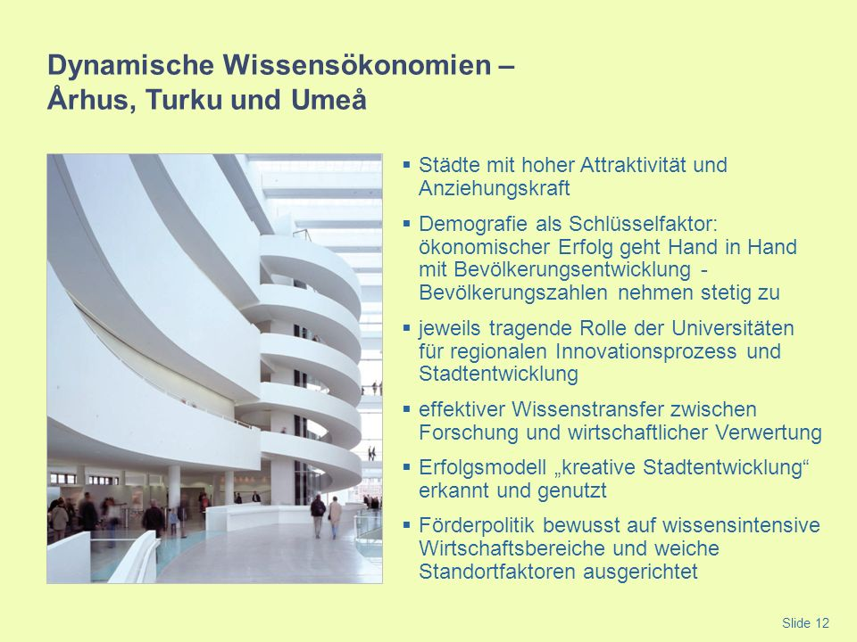 Dynamische Wissensökonomien – Århus, Turku und Umeå