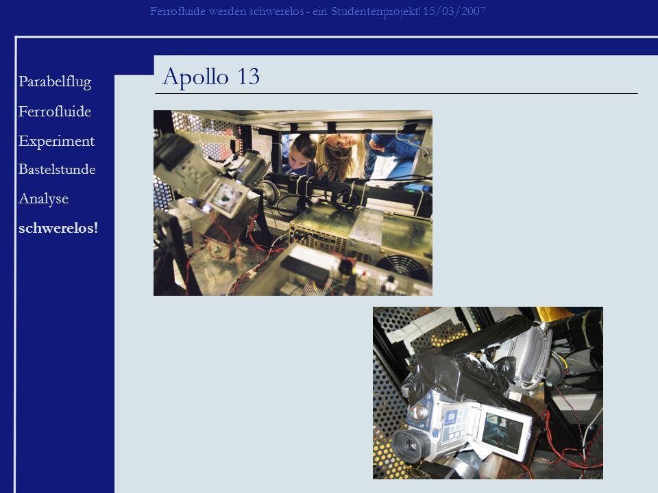 Apollo 13 Parabelflug Ferrofluide Experiment Analyse schwerelos!
