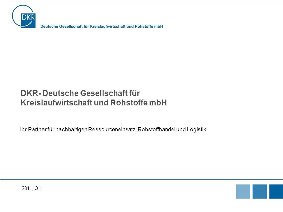 DKR- Deutsche Gesellschaft für Kreislaufwirtschaft und Rohstoffe mbH