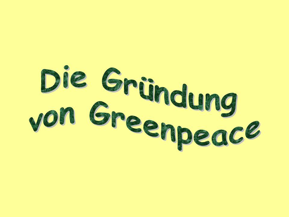Die Gründung von Greenpeace