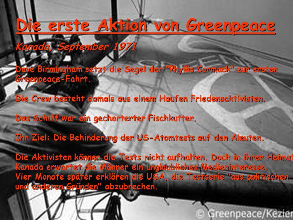 Die erste Aktion von Greenpeace