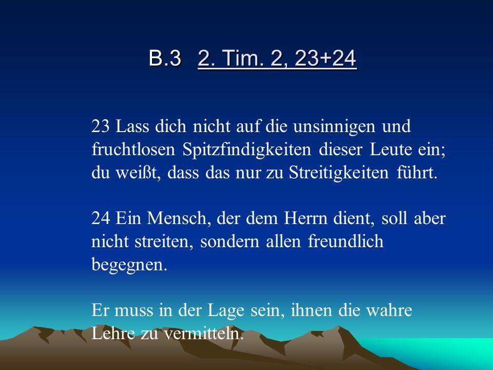 B.3 2. Tim. 2, 23+24