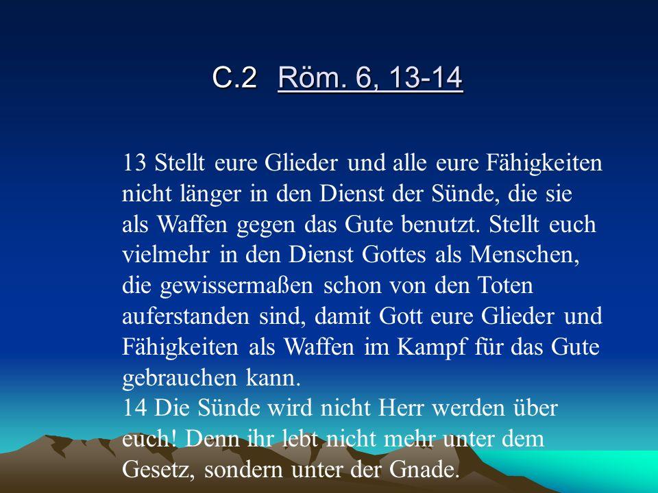 C.2 Röm. 6, 13-14