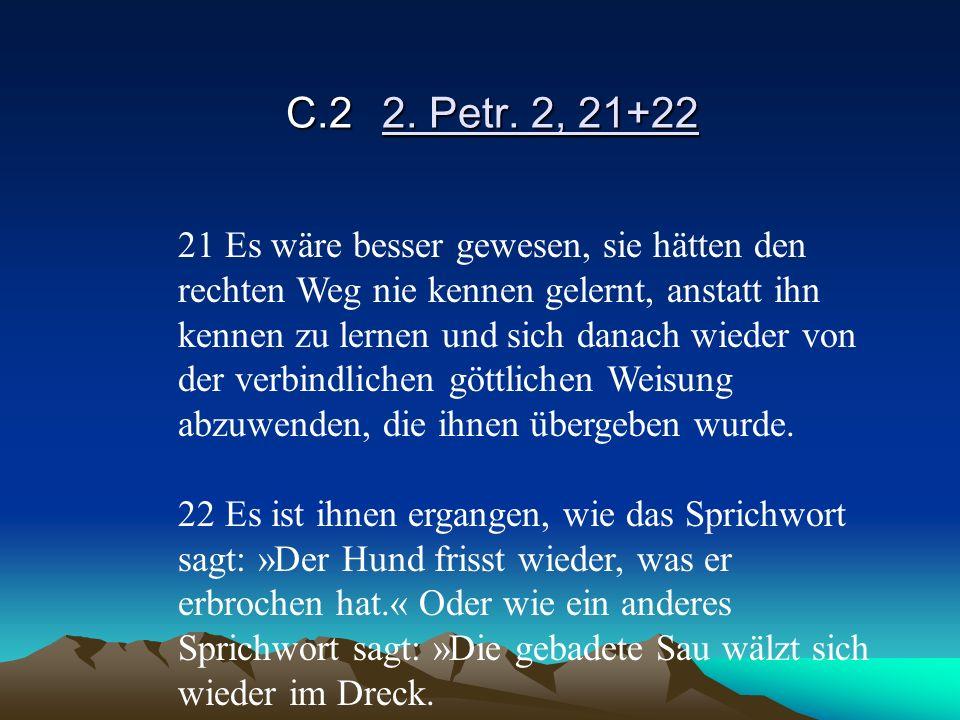 C.2 2. Petr. 2, 21+22