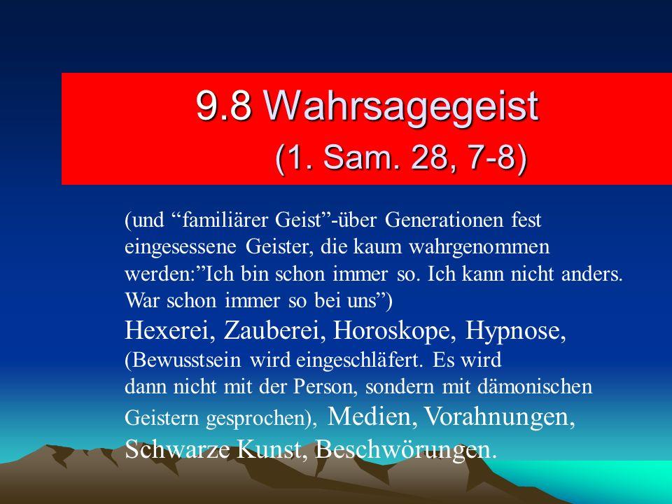 9.8 Wahrsagegeist (1. Sam. 28, 7-8)