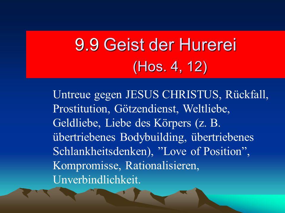 9.9 Geist der Hurerei (Hos. 4, 12)