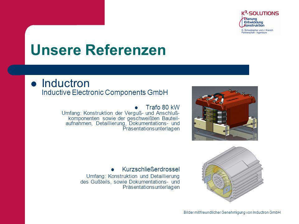 Unsere Referenzen Inductron Inductive Electronic Components GmbH