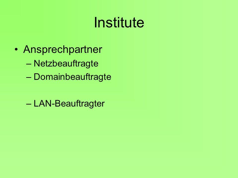 Institute Ansprechpartner Netzbeauftragte Domainbeauftragte