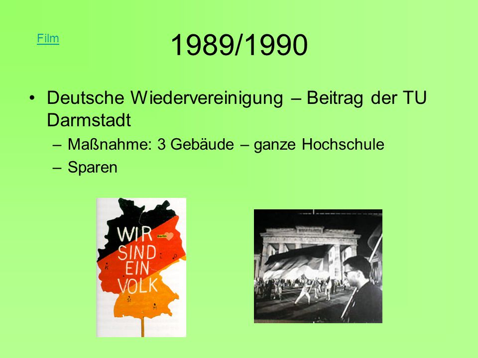 1989/1990 Deutsche Wiedervereinigung – Beitrag der TU Darmstadt